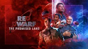 Red Dwarf: The Promised Land on UKTV Play